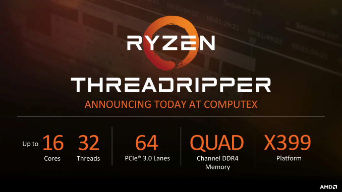 AMD Threadripper 1920X and 1950X CPU Details: 12/16 Cores, 4 GHz