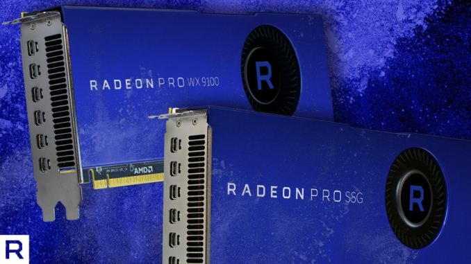 Now (and Almost) Shipping: Radeon Pro WX 9100 and SSG, with