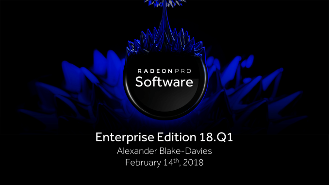 AMD Releases Radeon Pro Software Enterprise Edition 18 Q1
