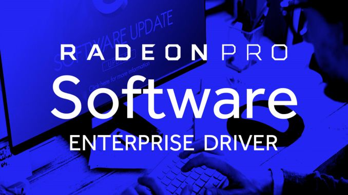 AMD Releases Radeon Pro Software Enterprise Edition 18 Q3 WHQL
