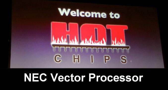 Hot Chips 2018: NEC Vector Processor Live Blog
