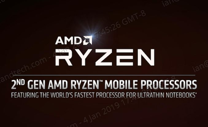 AMD at CES 2019: Ryzen Mobile 3000-Series Launched, 2nd Gen
