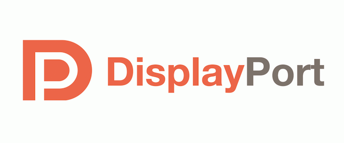 VESA Announces DisplayPort 2.0 Standard: Bandwidth For 8K Monitors & Beyond