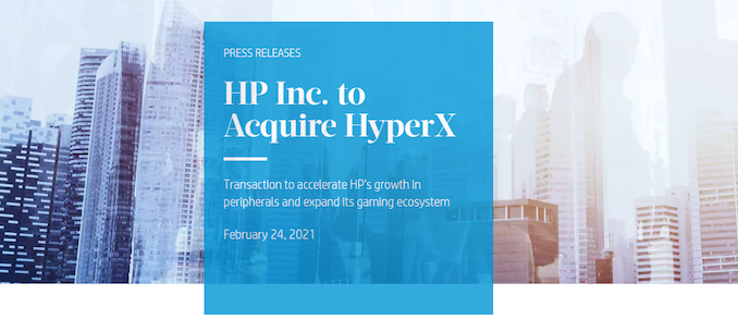 Anandtech : HP is Acquiring HyperX for $425 Million - AnandTech