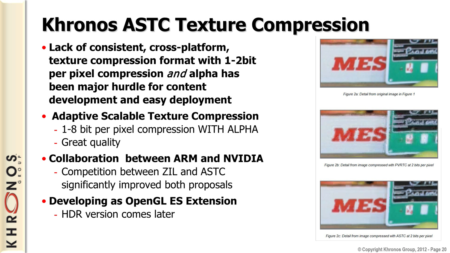 Adaptive Scalable Texture Compression - Khronos Announces OpenGL ES