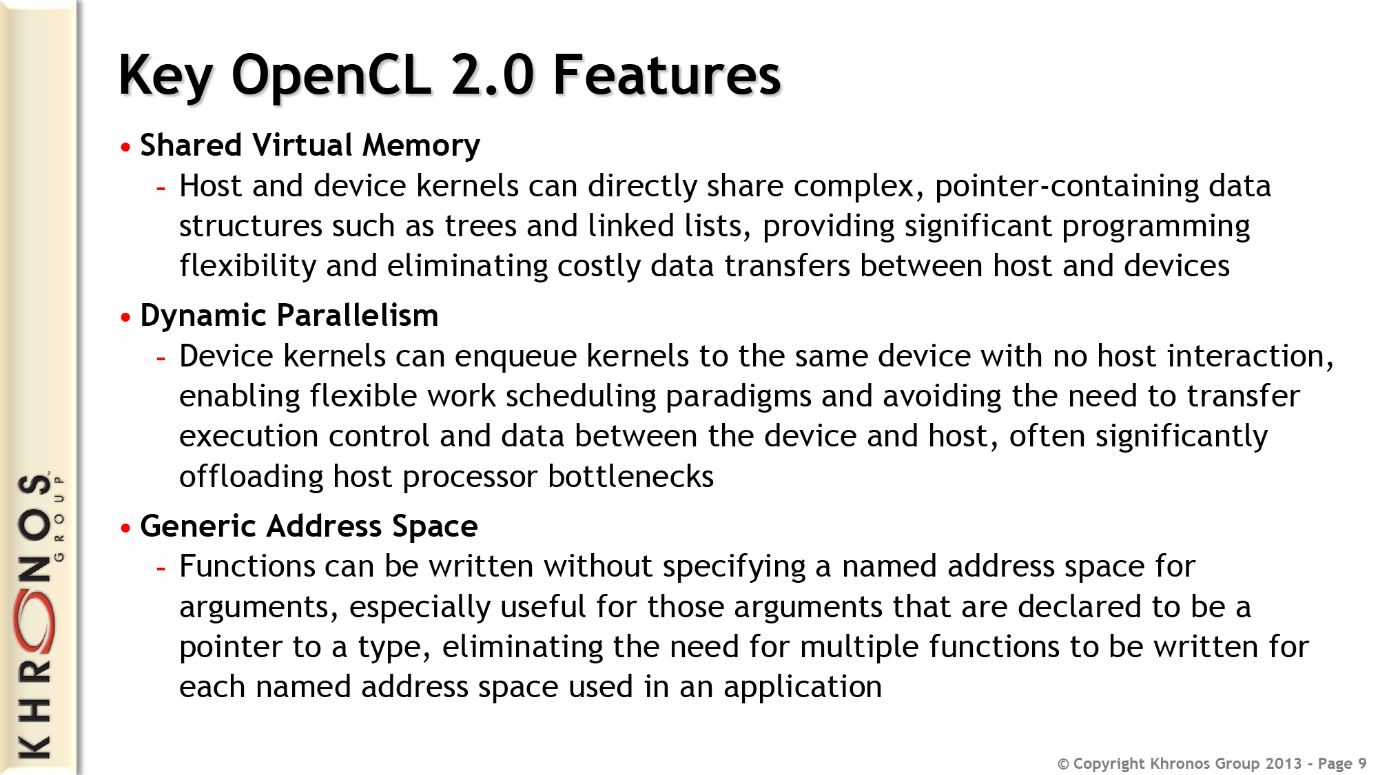 OpenCL 2 0: What's New - Khronos @ SIGGRAPH 2013: OpenGL 4 4