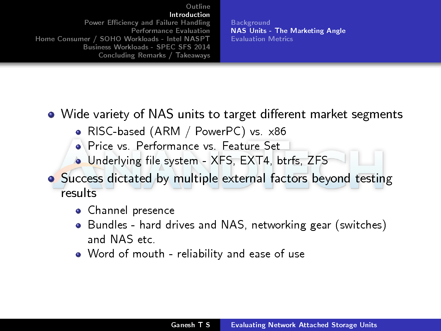 behind the scenes evaluating nas units solution based benchmarks evaluation metrics can fall under two categories subjective and objective the former refers to aspects such as the management web ui